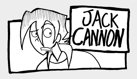 Jack Cannon, The Fancy Adventures of